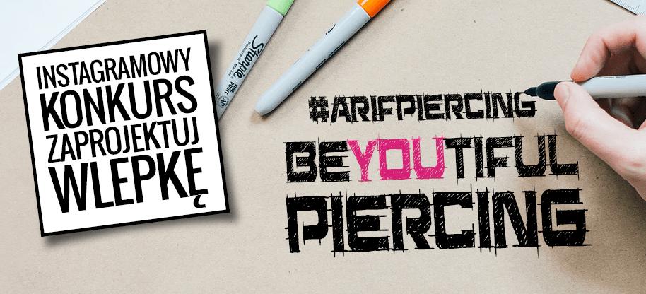 Letni Konkurs #arifpiercing